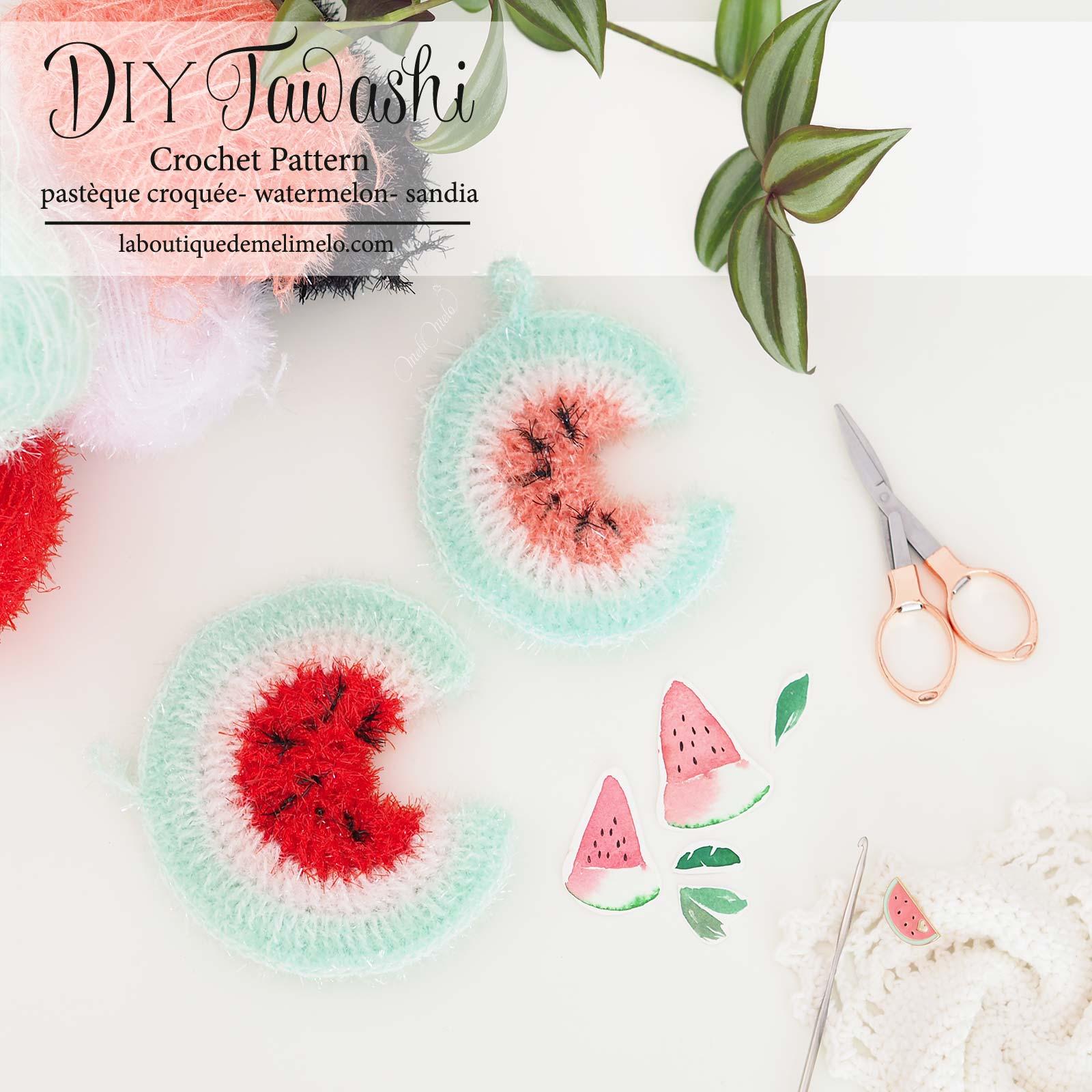 DIY tawashi tutoriel éponge pastèque crochet DIY scrubber watermelon patron sandia esponja laboutiquedemelimelo