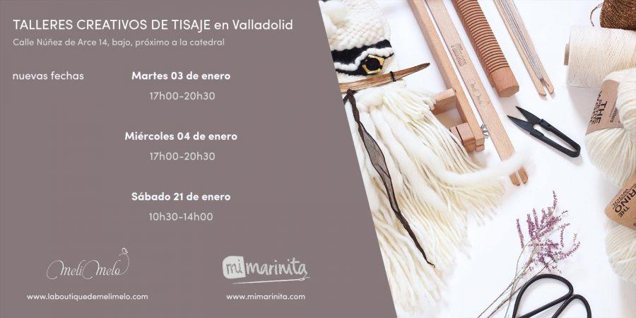 talleres creativos de tisaje de telares enero Valladolid mimarinita laboutiquedemelimelo